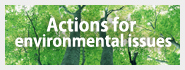 Actions for environmental issues
